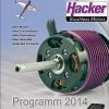 Hacker Neuheiten 2014