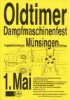 Oltimer Dampfmaschinenfest Münsingen