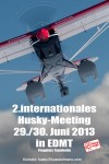 2. internationales Husky-Meeting EDMT 29.06 – 30.06.2013