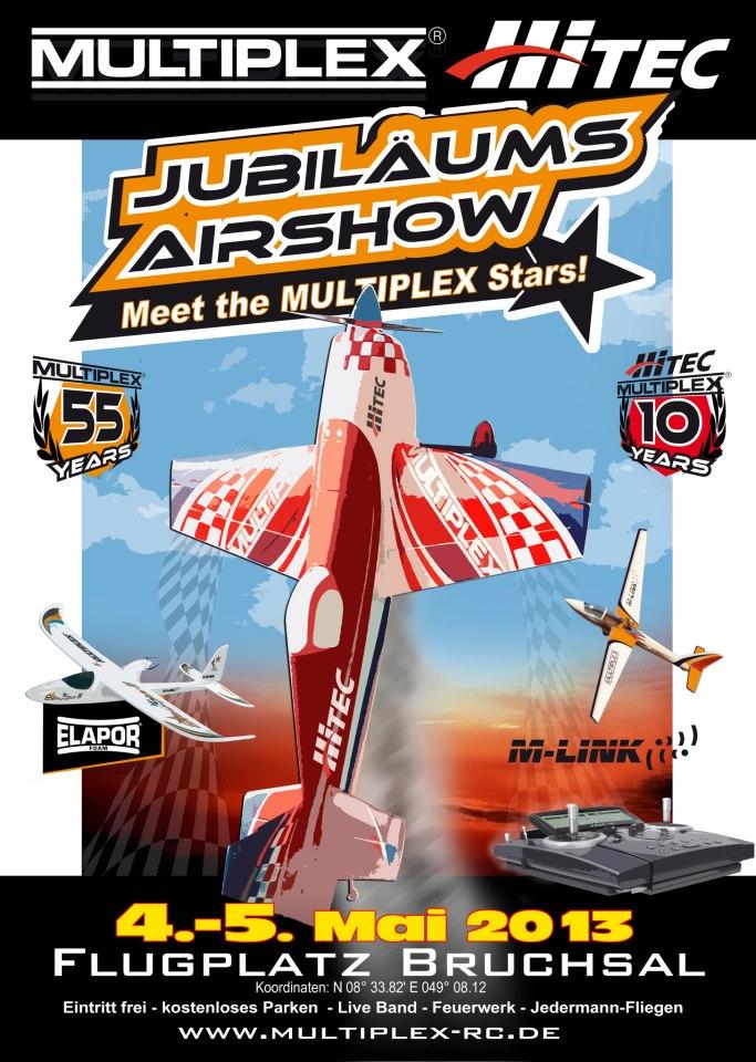 Jubiläums-Airshow 55 Jahre MULTIPLEX und 10 Jahre MULTIPLEX + HiTEC 04.05. – 05.05.2013