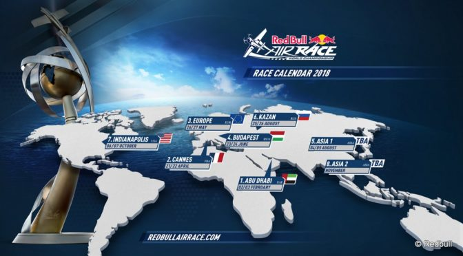Red Bull Air Race Kalender 2018: Premiere in Frankreich