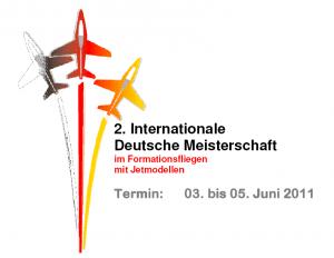 2. Internationale Deutsche Meisterschaft im Formationsflug mit Jetmodellen