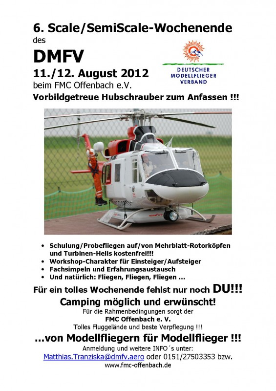 6. DMFV Scale/Semi-Scale Hubschrauber Meeting Flugmodellclub Offenbach 11.08. – 12.08.2012