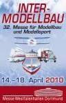 INTERMODELLBAU Messe für Modellbau und Modellsport Dortmund 14.04. – 18.04.2010