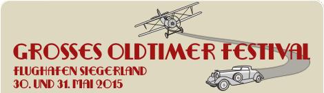Großes Oldtimer Festival Flughafen Siegerland 30.05. – 31.05.2015