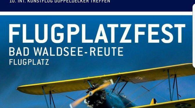 Flugplatzfest Bad Waldsee- Reute 09.09. – 10.09.2017