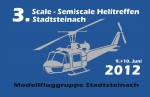 3. Scale- Semi-Scale Helicopter Meeting 2012 in Stadtsteinach  09.06. – 10.06.2012