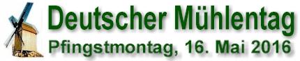 Deutscher Mühlentag Pfullingen 16.05.2016