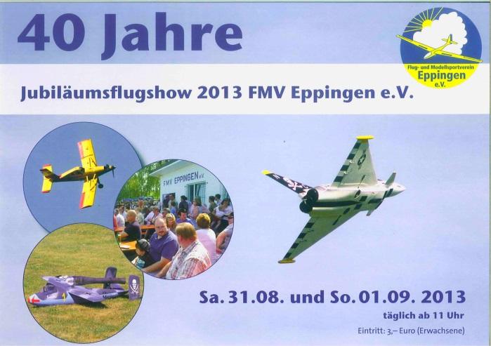 Jubiläumsflugshow FMV-Eppingen 31.08. – 01.09.2013