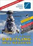 5. Heli-Weekend Grenchen 17.03. – 18.03.2012