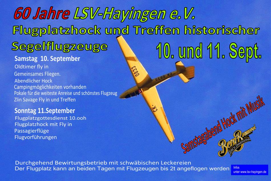 60 Jahre Feier LSV-Hayingen e.V. Holzflieger und Savagetreffen mit Flugplatzhock 2016 10. und 11. September 2016