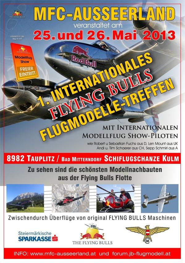 1. Internationales Treffen für Modellnachbauten der  FLYING BULLS  25. bis 26. Mai 2013
