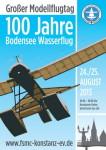 100 Jahre Wasserflug Bodensee MFSC-Konstanz 24.08. – 25.08.2013