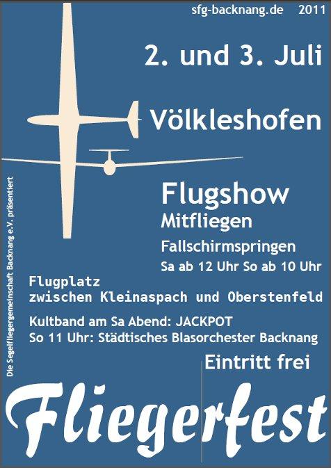 Fliegerfest 2011 - 02. und 03. Juli 2011 in Völkleshofen