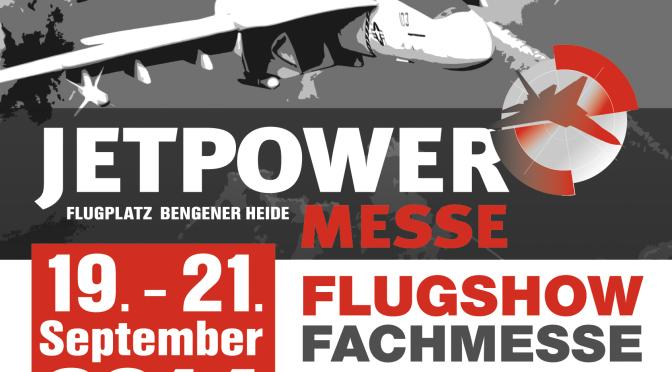 Jetpower Messe 19.09. – 21.09.2014
